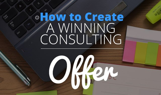 Create a Winning Consulting Offer