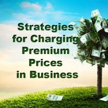 charging premium prices in business